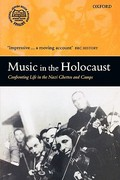 Music in the Holocaust 1st Edition 9780199211180 0199211183