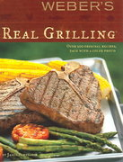 Weber's Real Grilling 0 9780376020468 0376020466