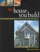 The House You Build 0 9781561586165 1561586161