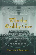 Why the Wealthy Give 1st Edition 9780691015880 0691015880