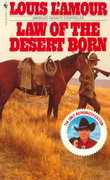 Law of the Desert Born 1st Edition 9780553241334 0553241338