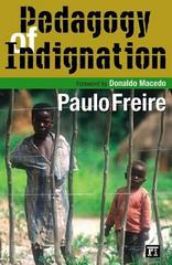 Pedagogy of Indignation 0 9781594510519 1594510512