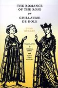 The Romance of the Rose or Guillaume de Dole 0 9780812213881 0812213882