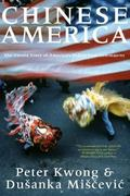 Chinese America 1st Edition 9781565849624 1565849620