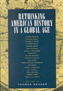 Rethinking American History in a Global Age 0 9780520230583 0520230582