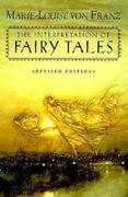 The Interpretation of Fairy Tales 2nd edition 9780877735267 0877735263