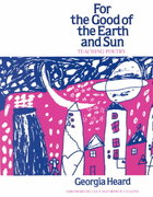 For the Good of the Earth and Sun 1st Edition 9780435084950 043508495X