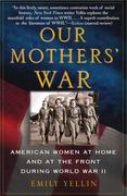 Our Mothers' War 1st Edition 9780743245166 0743245164