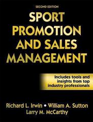 Sport Promotion and Sales Management 2nd Edition 9780736064774 073606477X