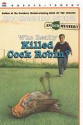 Who Really Killed Cock Robin? (Paperback) 1st edition 9780064404051 0064404056