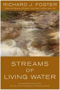 Streams of Living Water 1st Edition 9780060628222 0060628227
