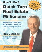 How to Be a Quick Turn Real Estate Millionaire 0 9780793188864 0793188865