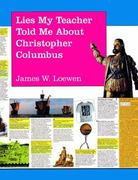 Lies My Teacher Told Me about Christopher Columbus 0 9781565840089 1565840089