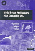 Model Driven Architecture with Executable UML 0 9780521537711 0521537711