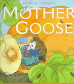 Sylvia Long's Mother Goose 0 9780811820882 0811820882
