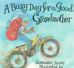 A Busy Day for a Good Grandmother 0 9780689505959 0689505957