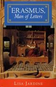 Erasmus, Man of Letters 1st Edition 9781400866175 1400866170