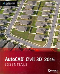 AutoCAD Civil 3D 2015 Essentials 1st Edition 9781118871027 1118871022