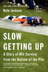 Slow Getting Up 1st Edition 9780062108036 0062108034