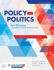 Policy and Politics for Nurses and Other Health Professionals 2nd Edition 9781284053296 1284053296
