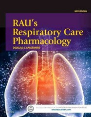 Rau's Respiratory Care Pharmacology 9th Edition 9780323299688 0323299687
