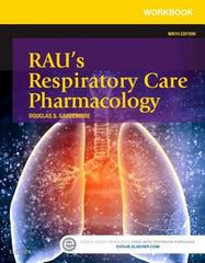 Workbook for Rau's Respiratory Care Pharmacology 9th Edition 9780323299732 0323299733