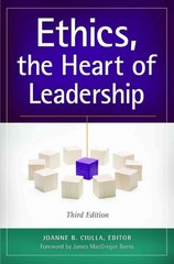 Ethics, the Heart of Leadership 3rd Edition 9781440830655 1440830657