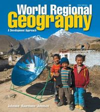 World Regional Geography 11th Edition 9780321939654 0321939654