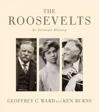 The Roosevelts 1st Edition 9780307700230 0307700232