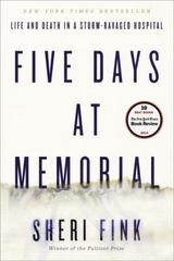 Five Days at Memorial 1st Edition 9780307718976 0307718972