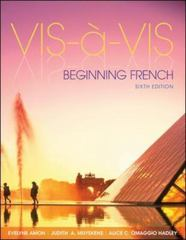 Vis- -vis: Beginning French (Student Edition) 6th Edition 9781259121975 1259121976