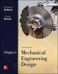 Shigley's Mechanical Engineering Design 10th Edition 9780073398204 0073398209