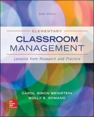 Elementary Classroom Management: Lessons from Research and Practice 6th Edition 9780077829506 0077829506