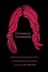 Financial Happine$$ 1st Edition 9781489558978 1489558977