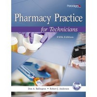 Pharmacy Practice for Technicians with Study Partner CD 5th Edition 9780763852269 0763852260