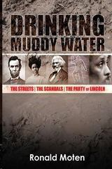 Drinking Muddy Water 1st Edition 9780615702094 0615702090