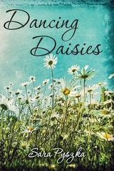 Dancing Daisies 1st Edition 9780615910604 0615910602