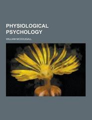 Physiological Psychology 0 9781230236353 123023635X