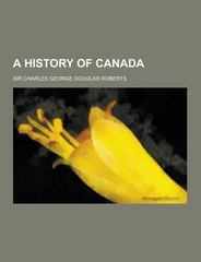 A History of Canada 0 9781230337524 1230337520