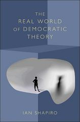 The Real World of Democratic Theory 0 9780691090016 0691090017