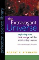 The Extravagant Universe 1st Edition 9780691117423 069111742X