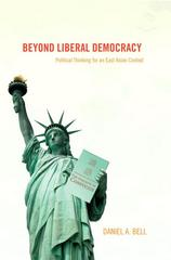 Beyond Liberal Democracy 1st Edition 9780691123080 069112308X