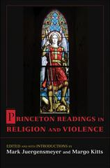 Princeton Readings in Religion and Violence 1st Edition 9780691129143 0691129142