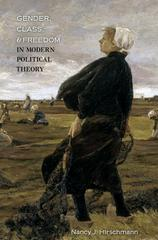 Gender, Class, and Freedom in Modern Political Theory 1st Edition 9780691129891 0691129894