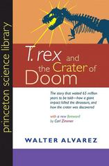 """T. rex"" and the Crater of Doom 1st Edition 9780691131030 0691131031"