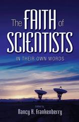 The Faith of Scientists 0 9780691134871 0691134871
