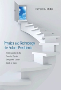 Physics and Technology for Future Presidents 0th edition 9780691135045 0691135045