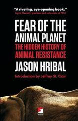 Fear of the Animal Planet 1st Edition 9780989763721 0989763722
