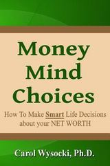 Money Mind Choices 1st Edition 9781493731008 1493731009