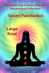 The Hindu Yogi Science of Breath Large Print 0 9781494476885 1494476886